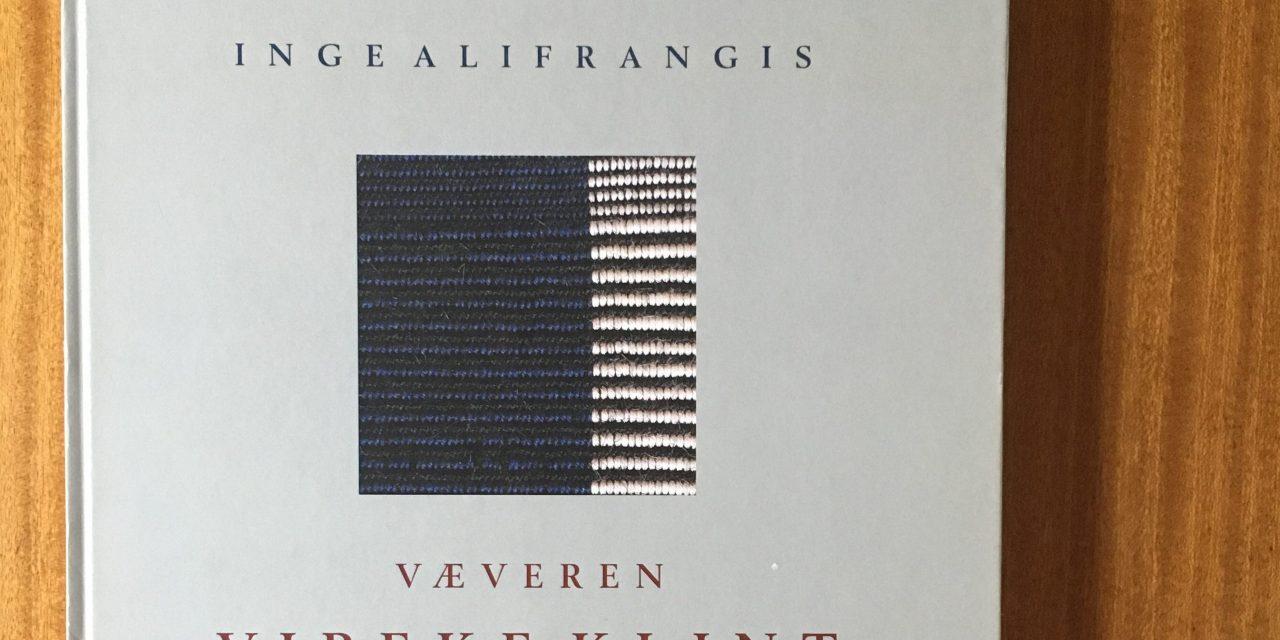Inge Alifrangis: Væveren Vibeke Klint