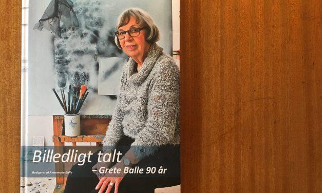 Billedligt talt – Grete Balle 90 år