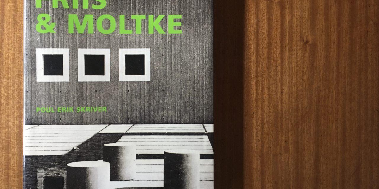 Poul Erik Skriver: Friis & Moltke